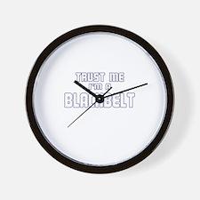 Trust Me I'm a Blackbelt Wall Clock