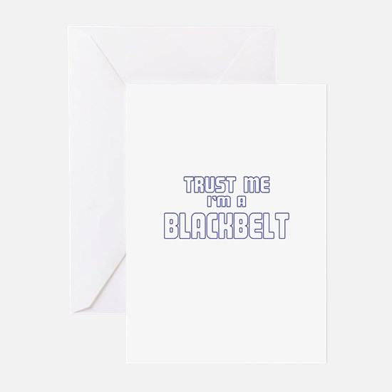 Trust Me I'm a Blackbelt Greeting Cards (Pk of 10)