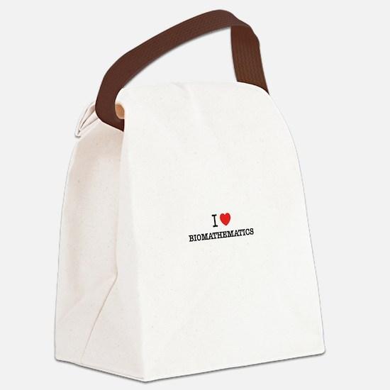 I Love BIOMATHEMATICS Canvas Lunch Bag