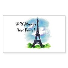 """""""We'll always have Paris"""" Rectangle Decal"""