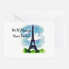 """We'll always have Paris"" Greeting Cards (Package"