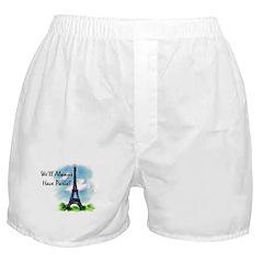 """""""We'll always have Paris"""" Boxer Shorts"""