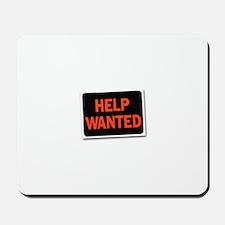 Help Wanted Mousepad