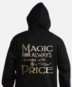 Magic Comes with a Price Hoodie (dark)