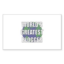 World's Greatest Blogger Rectangle Decal