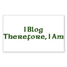I Blog Therefore I Am Rectangle Decal