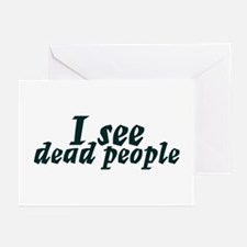 I see dead people Greeting Cards (Pk of 10)