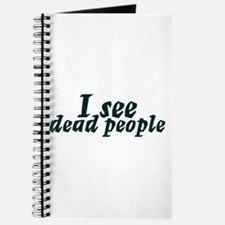 I see dead people Journal