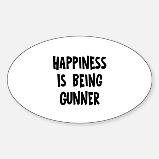 Happiness is being Gunner Oval Decal