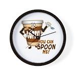 You Can Spoon Me - coffee humor Wall Clock