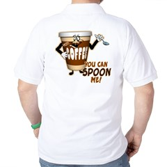 You Can Spoon Me - coffee humor T-Shirt