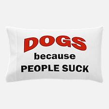 PEOPLE SUCK Pillow Case
