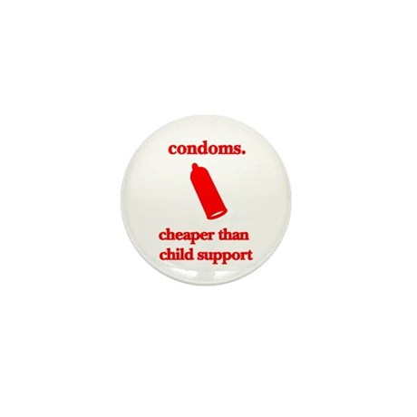 Condoms, cheaper than child s Mini Button