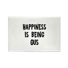 Happiness is being Gus Rectangle Magnet