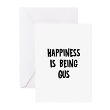 Happiness is being Gus  Greeting Cards (Pk of 10)