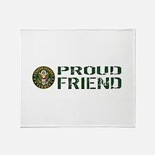 U.S. Army: Proud Friend (Green & Whi Throw Blanket