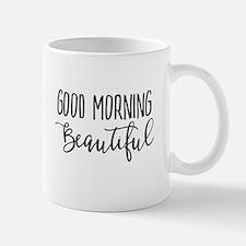 Good Morning Beautiful Mugs