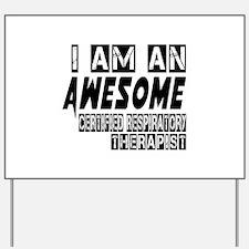 I Am Certified Emergency Registered Resp Yard Sign