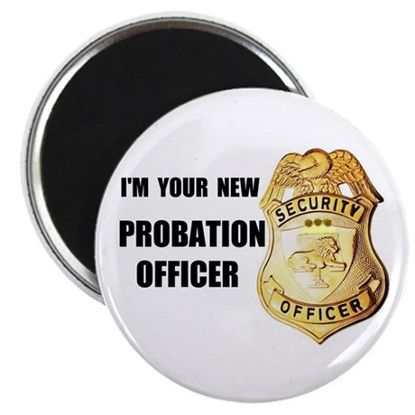 PROBATION OFFICER Magnet