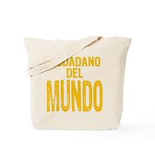Ciudadano del Mundo Tote Bag