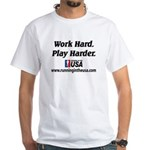 RUSA - Work Hard. Play Harder White T-Shirt