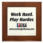 RUSA - Work Hard. Play Harder Framed Tile