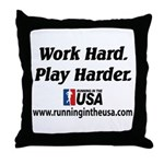 RUSA - Work Hard. Play Harder Throw Pillow