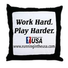 RUSA - Work Hard. Play Harder Throw Pillow