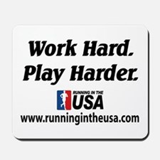 RUSA - Work Hard. Play Harder Mousepad