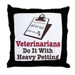 Funny Veterinary Veterinarian Throw Pillow