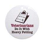 Funny Veterinary Veterinarian Ornament (Round)
