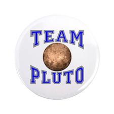 "Team Pluto II 3.5"" Button"