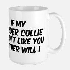 If my Border Collie Mugs