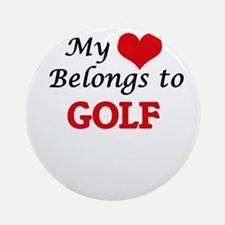 My heart belongs to Golf Round Ornament