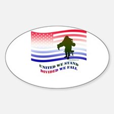 UNITED WE STAND DIVIDED WE FALL Oval Decal