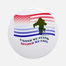 UNITED WE STAND DIVIDED WE FALL Ornament (Round)