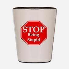 Unique Stupidity Shot Glass