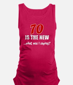 70 Is The New Maternity Tank Top