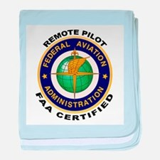 FAA Certified Remote Pilot baby blanket