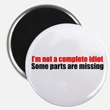 """I'm not a complete idiot 2.25"""" Magnet (100 pack)"""