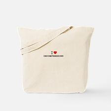 I Love DECOMPRESSIONS Tote Bag