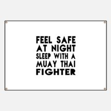 Feel Safe With Muay Thai Fighter Banner