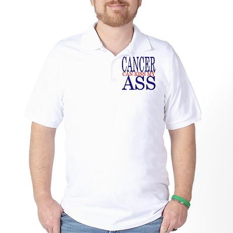 Cancer Can Kiss My Ass Golf Shirt