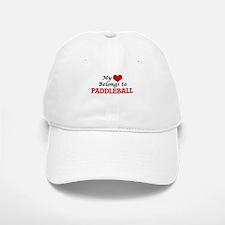 My heart belongs to Paddleball Baseball Baseball Cap