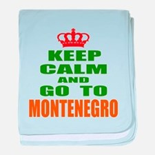 Keep Calm and go to Montenegro baby blanket