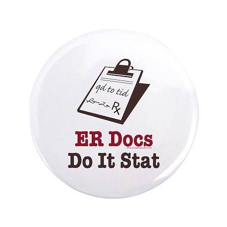 "Funny Doctor ER Doc 3.5"" Button (100 pack)"