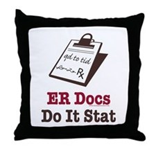 Funny Doctor ER Doc Throw Pillow