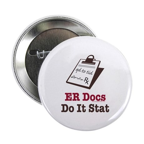 "Funny Doctor ER Doc 2.25"" Button"