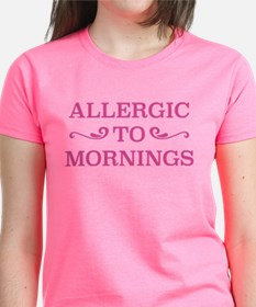 Allergic To Mornings Tee