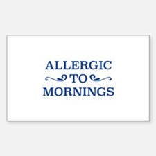 Allergic To Mornings Decal